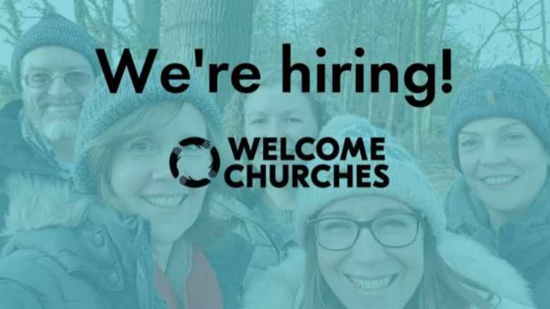 Welcome Churches are recruiting!