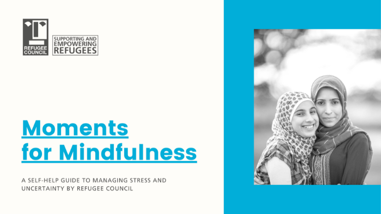 Refugee Council publishes Moments for Mindfulness
