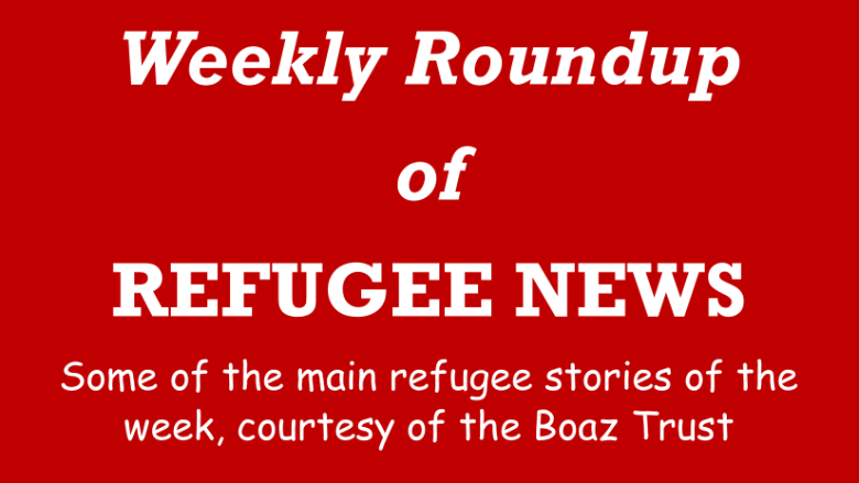 New: Weekly Roundup of Refugee News