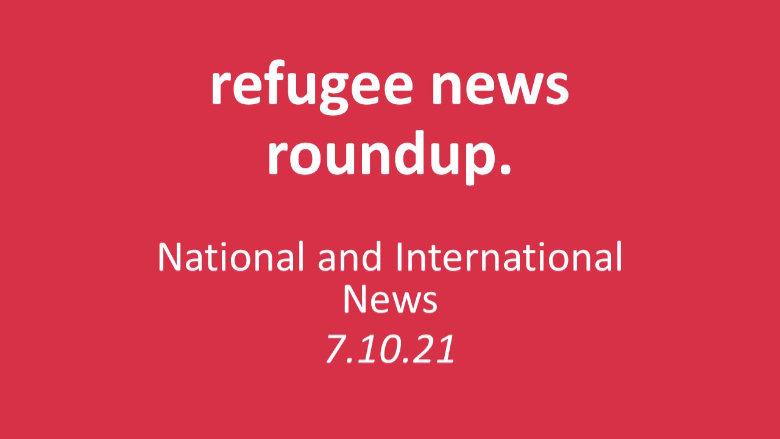 Roundup of Refugee News