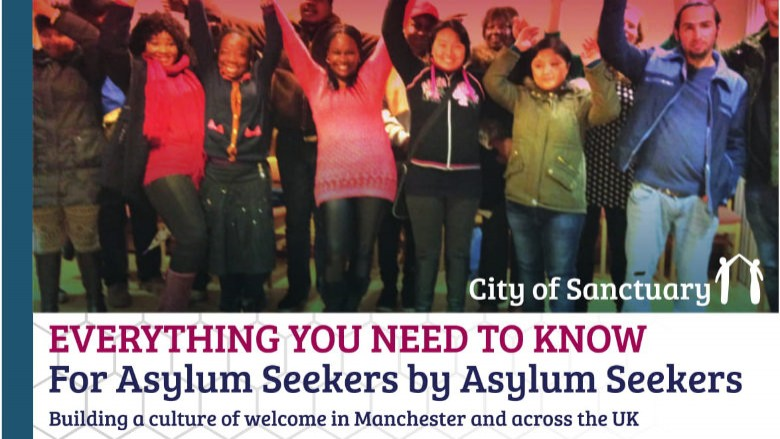 Everything You Need to Know by Asylum Seekers for Asylum Seekers in Manchester - Part One