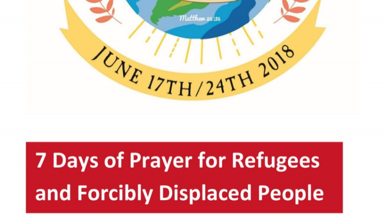 7 Days of Prayer for Refugees and Forcibly Displaced People